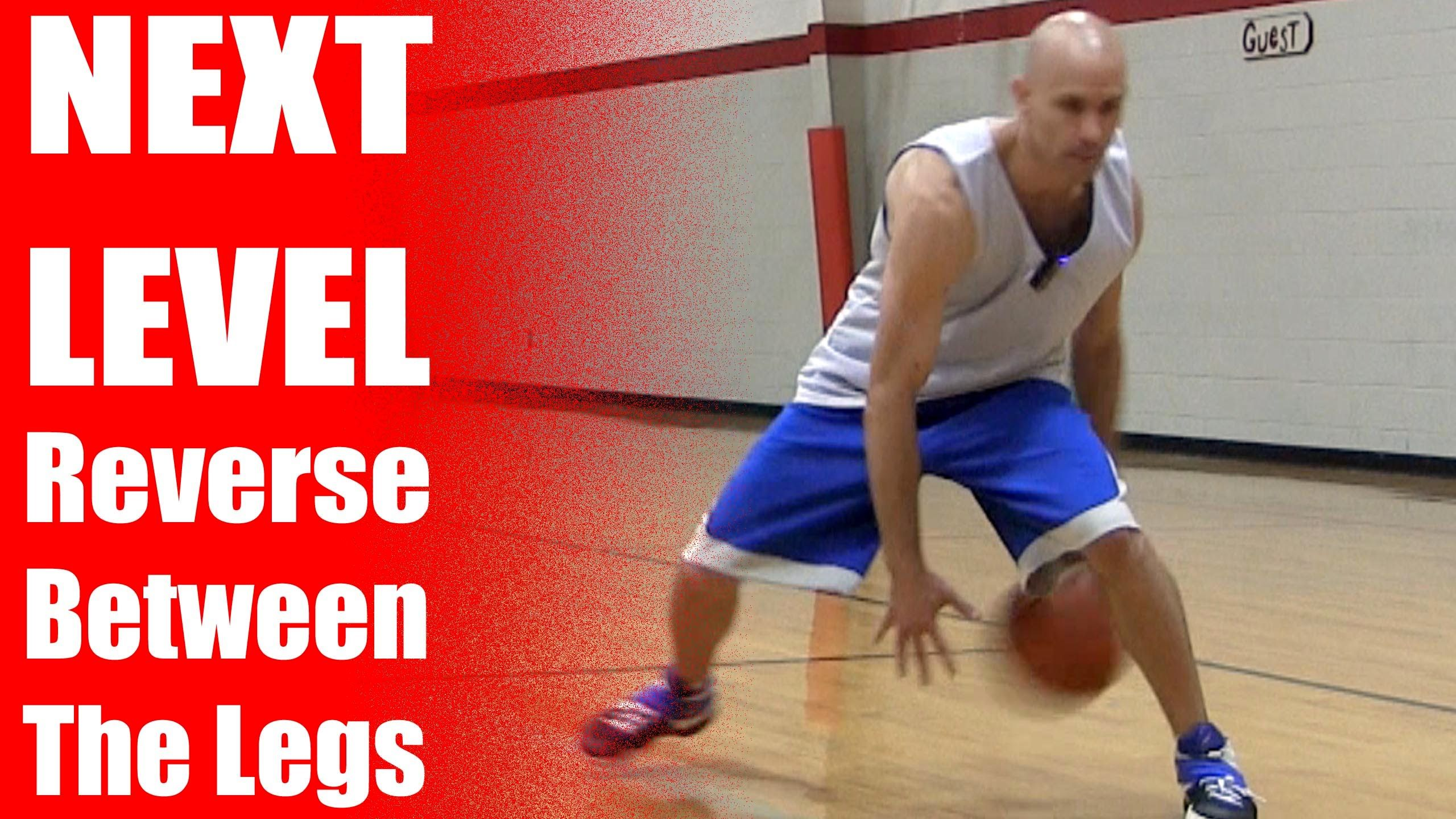 Crossover Moves Next Level Reverse Between Legs Dribble Move How To B Basketball Moves Basketball Games Online Basketball Tutorial