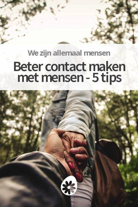 contact maken met mensen  5 tipsGoede relaties maken je leven magisch Wil je dieper  Beter contact maken met mensen  5 tips Beter contact maken met mensen  5 tips Fü...