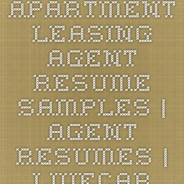 Apartment Leasing Agent Resume Samples  Agent Resumes