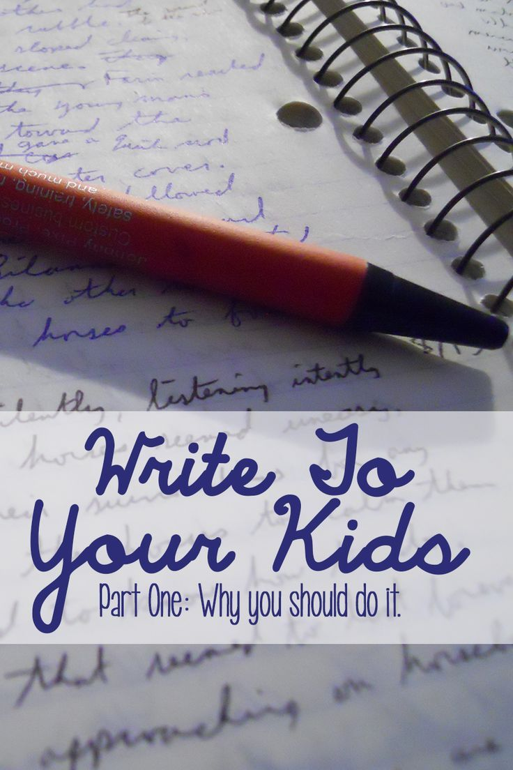 Writing Letters to Your Children: Why should you?  Letters for