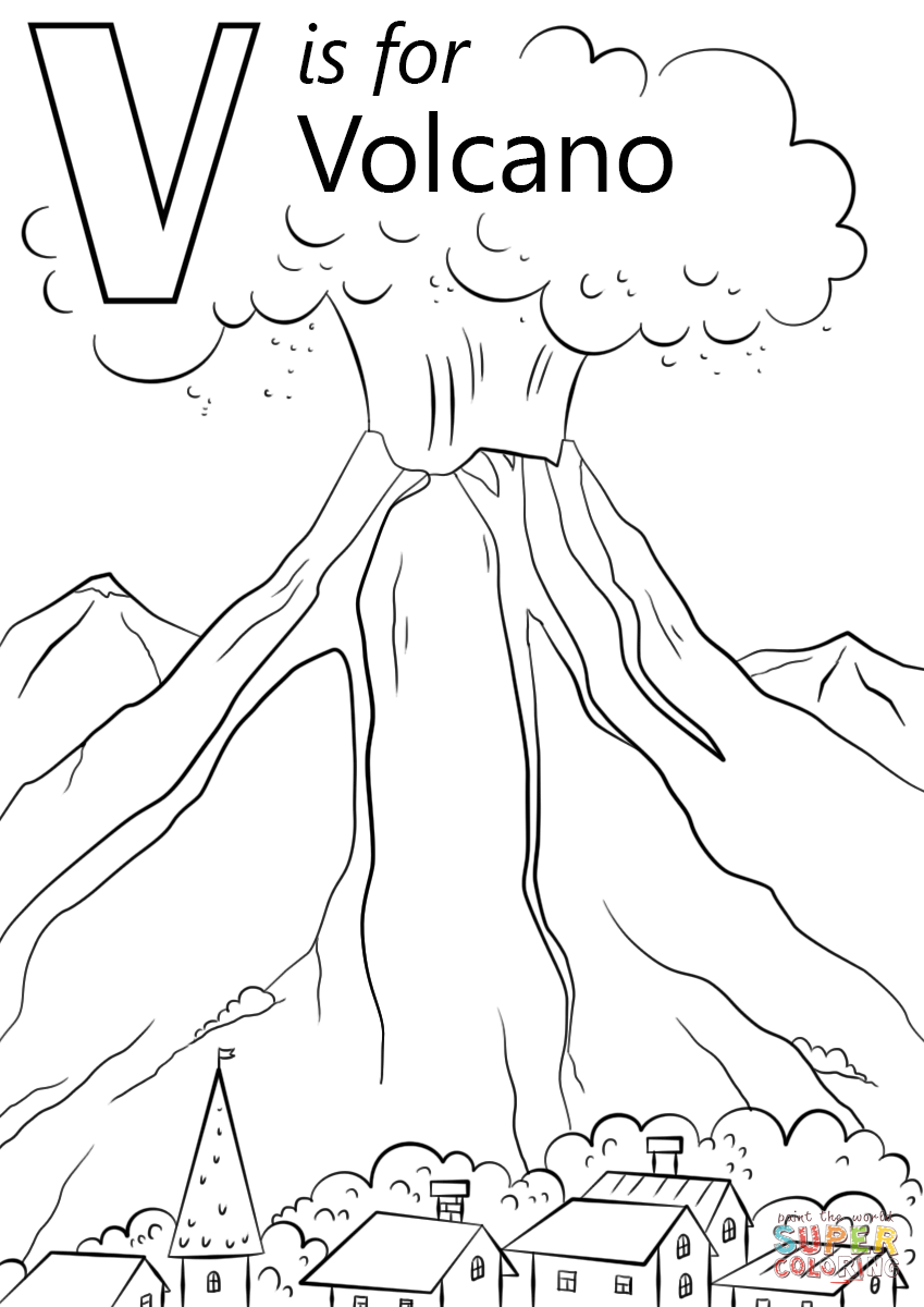 V Is For Volcano Super Coloring Free Printable Coloring Pages Abc Coloring Pages Alphabet Coloring Pages