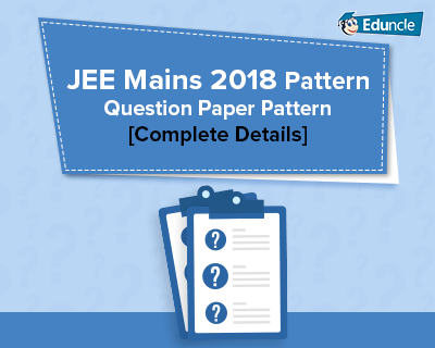 Jee Mains 2020 Pattern Pattern Paper Question Paper This Or That Questions