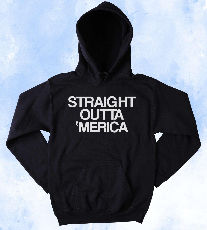 Funny Straight Outta Merica Hoodie American Gangster Patriotic America Pride