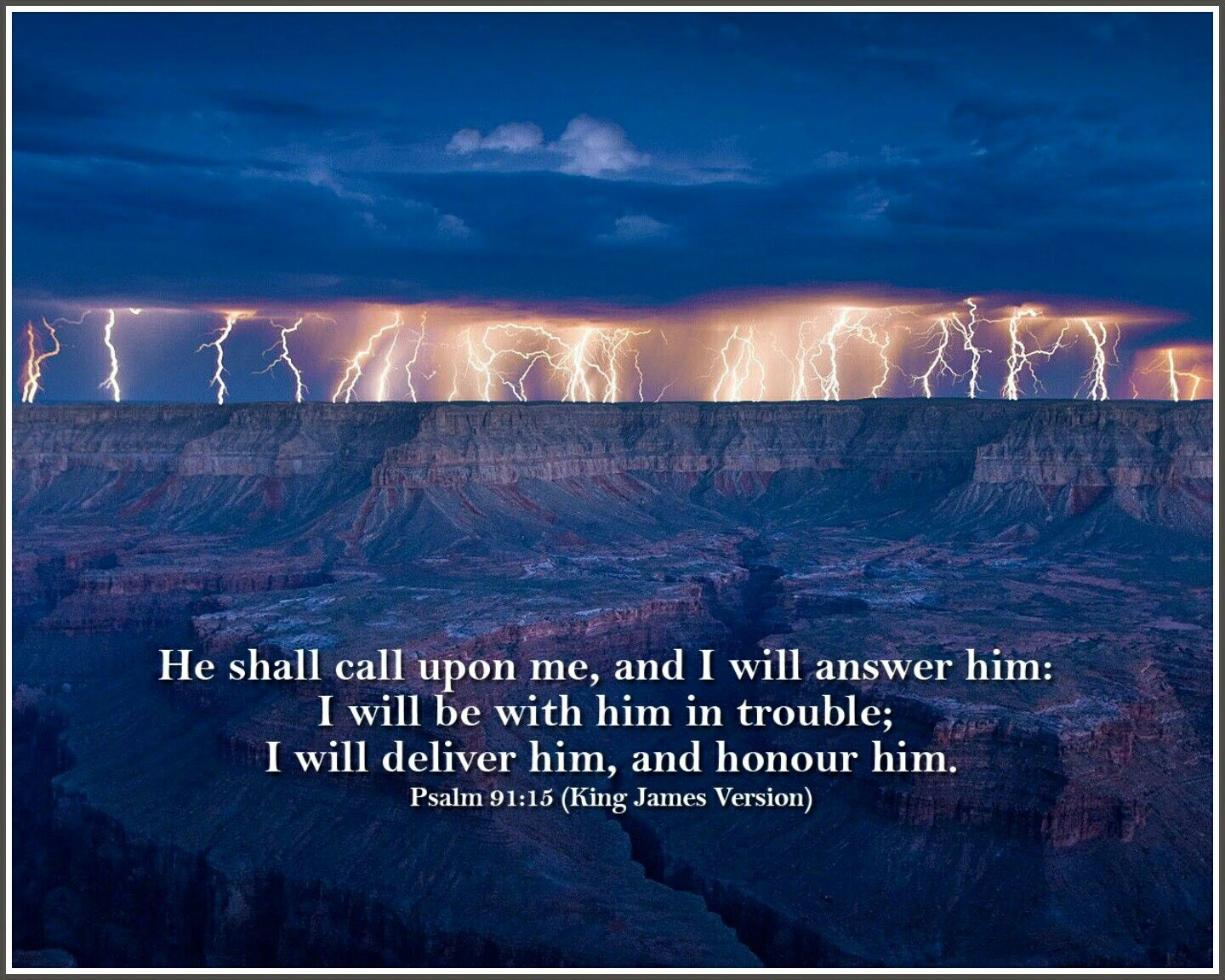 I Will Psalms 91 15 He Shall Call Upon Me And I Will Answer Him