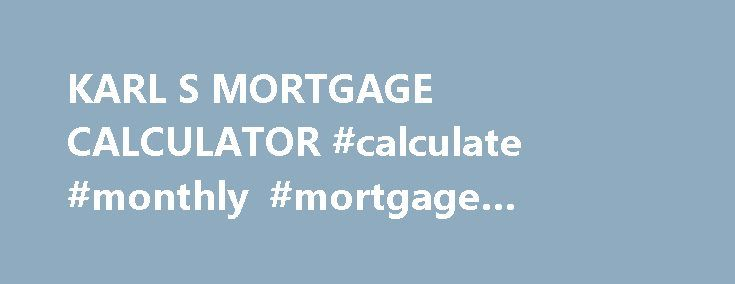 calculate monthly mortgage payments