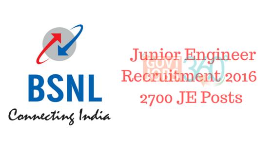 BSNL Junior Engineer Recruitment 2016 - 2700 JE Posts