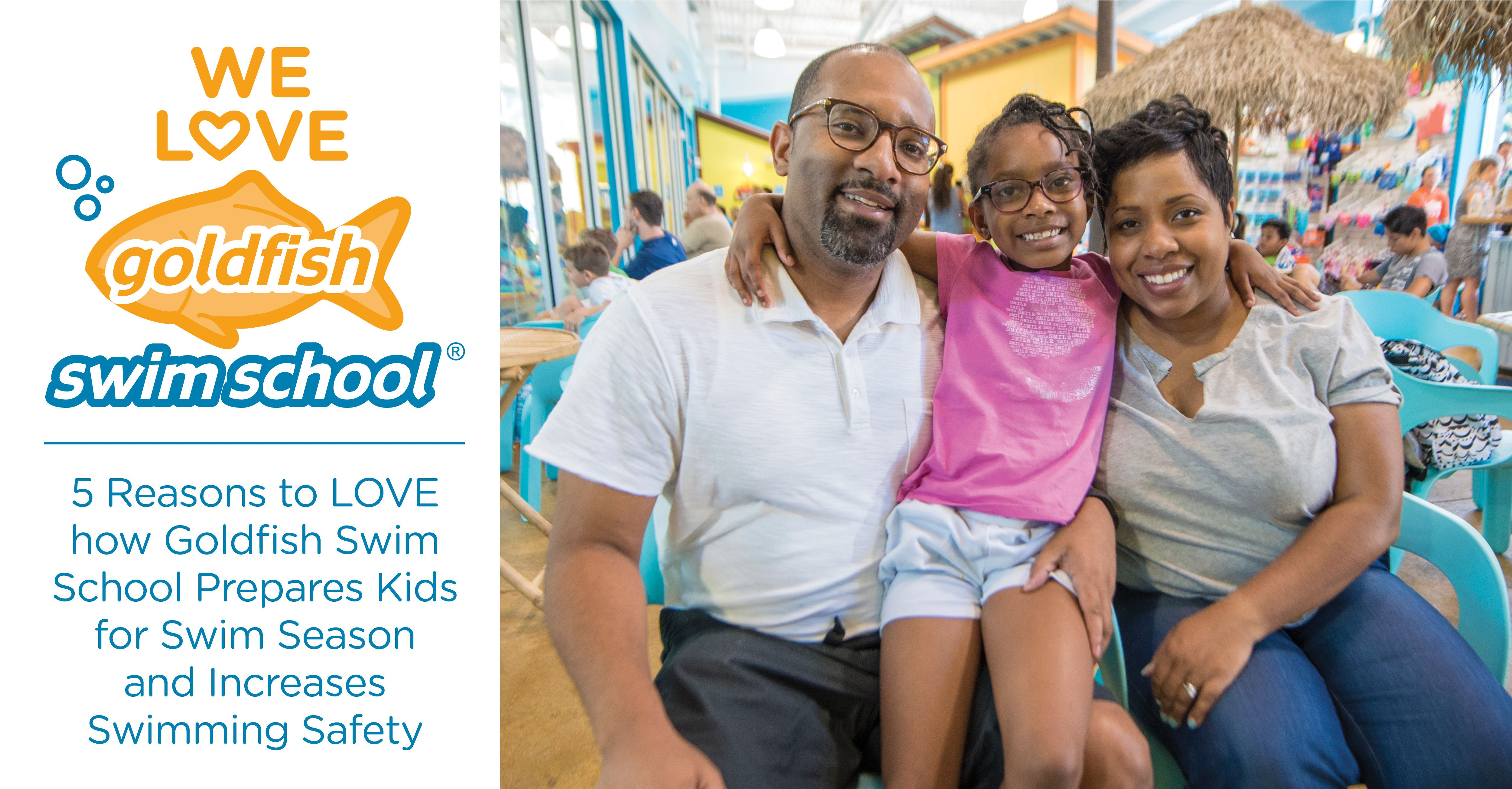 Parent Testimonial: 5 Reasons to LOVE how #GoldfishSwimSchool Prepares Kids for Swim Season and Increases Swimming Safety