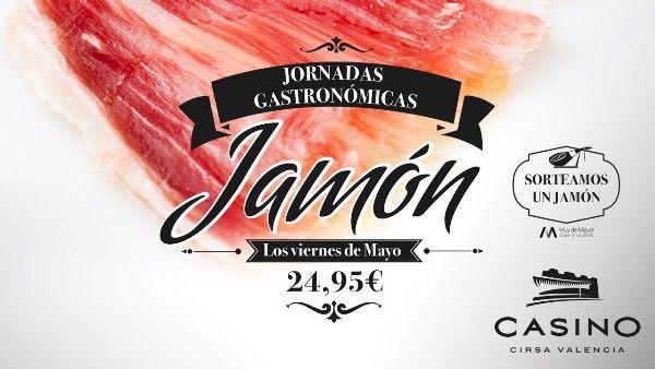 El jamón ibérico, protagonista gastronómico cada viernes de mayo en Casino Cirsa Valencia - http://www.valenciablog.com/el-jamon-iberico-protagonista-gastronomico-cada-viernes-de-mayo-en-casino-cirsa-valencia/