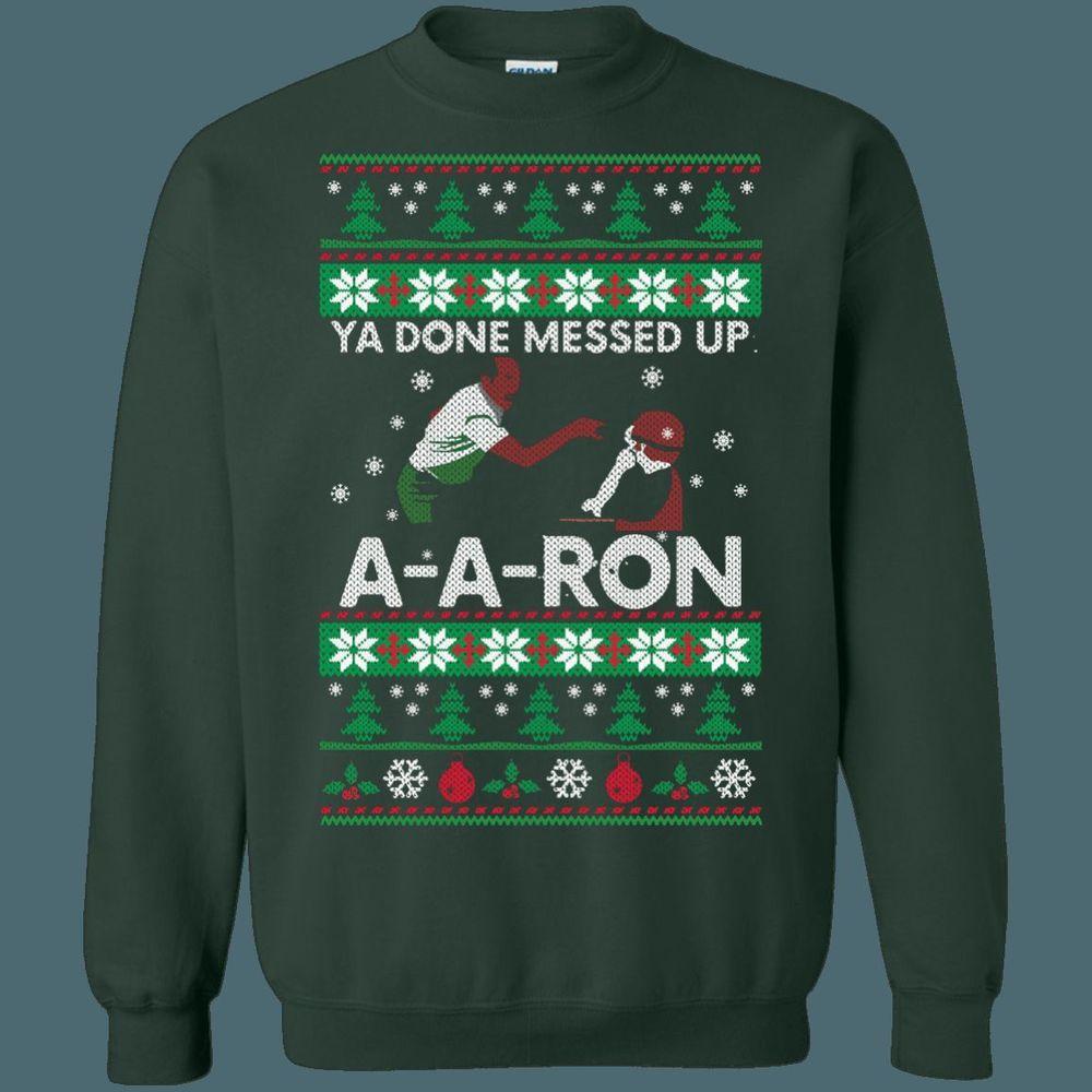 f2ca7321 Ya Done Messed Up A-A-Ron Ugly Sweater Key & Peele #Gildan #Sweater8oz