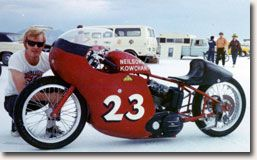 Teaming up with Charlie Kowchak in the 1960s,   Neilson took his Sportster to Bonneville,   setting records in 1966 and 1969.