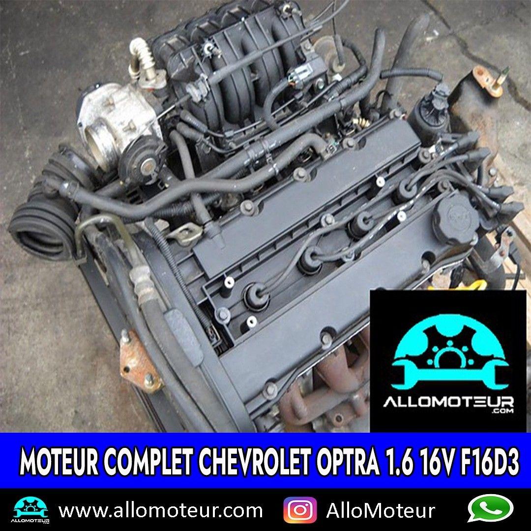 Moteur Complet Chevrolet Optra 1 6 16v F16d3 Moteur Boite De Vitesse Casse Auto