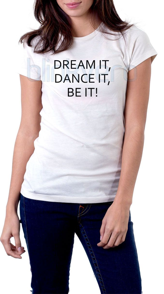 dream it dance it be it tee awesome unisex tshirt tanktop adult //Price: $10 & FREE Shipping //     #gift shirts