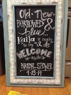 wedding bridal shower chalkboard hand lettered sign something borrowed by breigh rhodes bridal shower decoration diy
