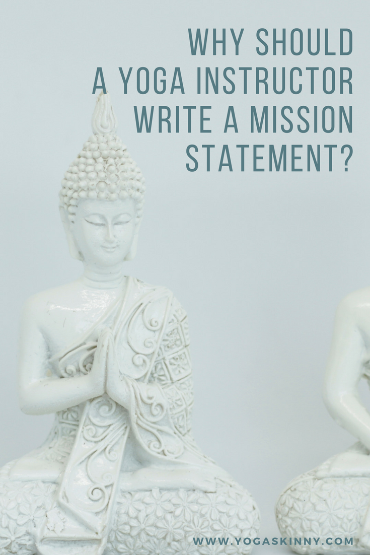 Mission Statement For Yoga Teacher To Describe Their Teaching Vision And Motivation Writing A Personal