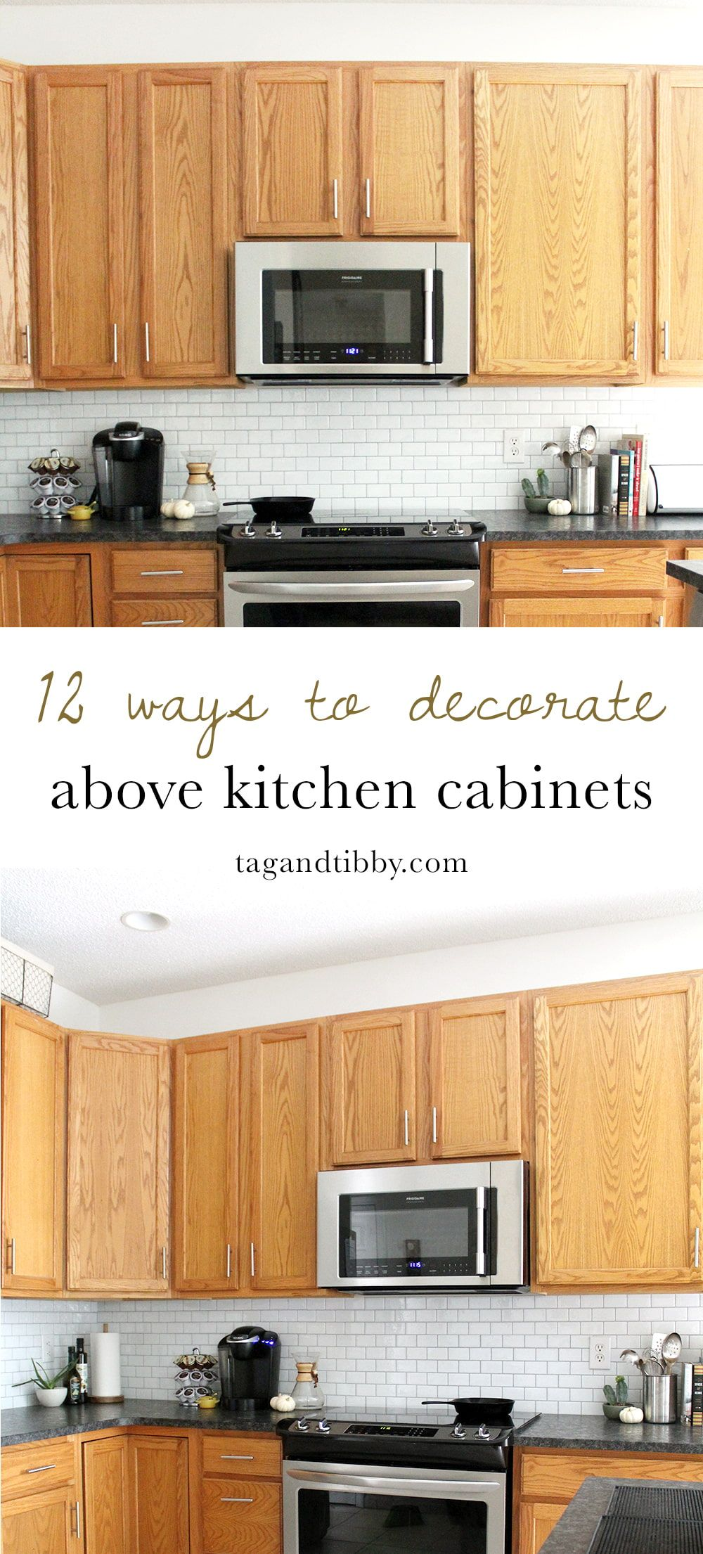 12 Ways To Decorate Above Kitchen Cabinets Tag Tibby Design Above Kitchen Cabinets Kitchen Cabinets Decor Decorating Above Kitchen Cabinets