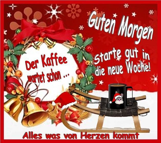 Guten Wochenstart Gb Pic Guten Morgen Bilder Weihnachten