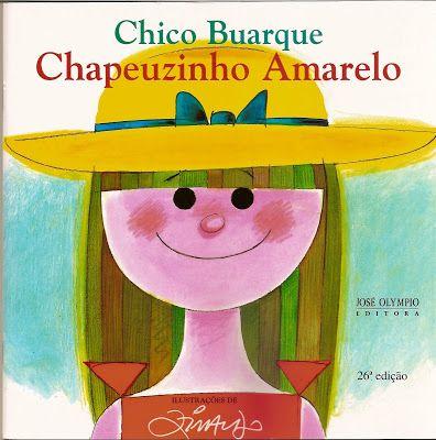 Chapeuzinho Amarelo Literatura Infantil Livros Para Criancas