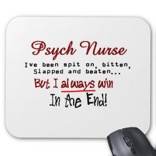 Psych Nurse Hilarious Sayings Gifts Mouse Pad Zazzle Com Psych Nurse Nurse Nurse Humor