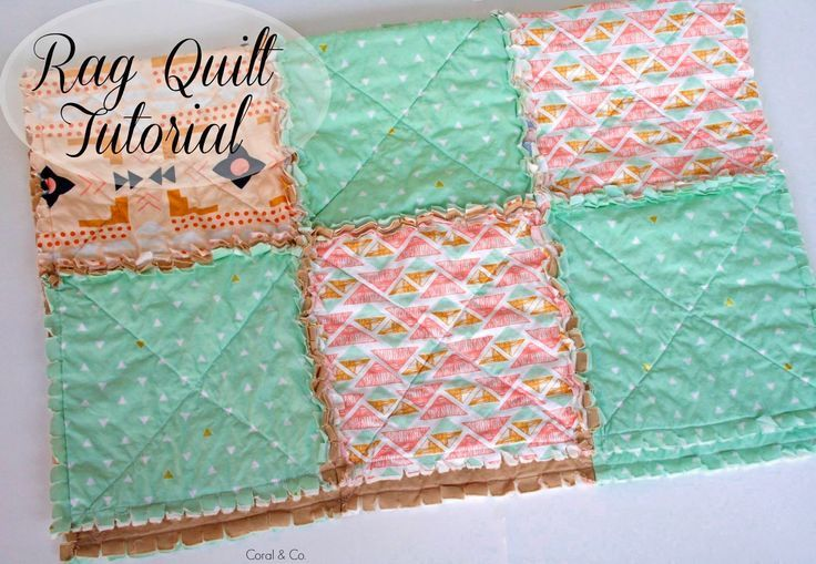 Sewing And Quilting Patterns And Tutorials Coral Co Rag Quilt Tutorial Baby Rag Quilts Rag Quilt
