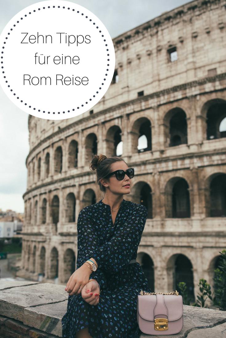 Rom Reise: Zehn Tipps für einen wunderschönen Städtetrip