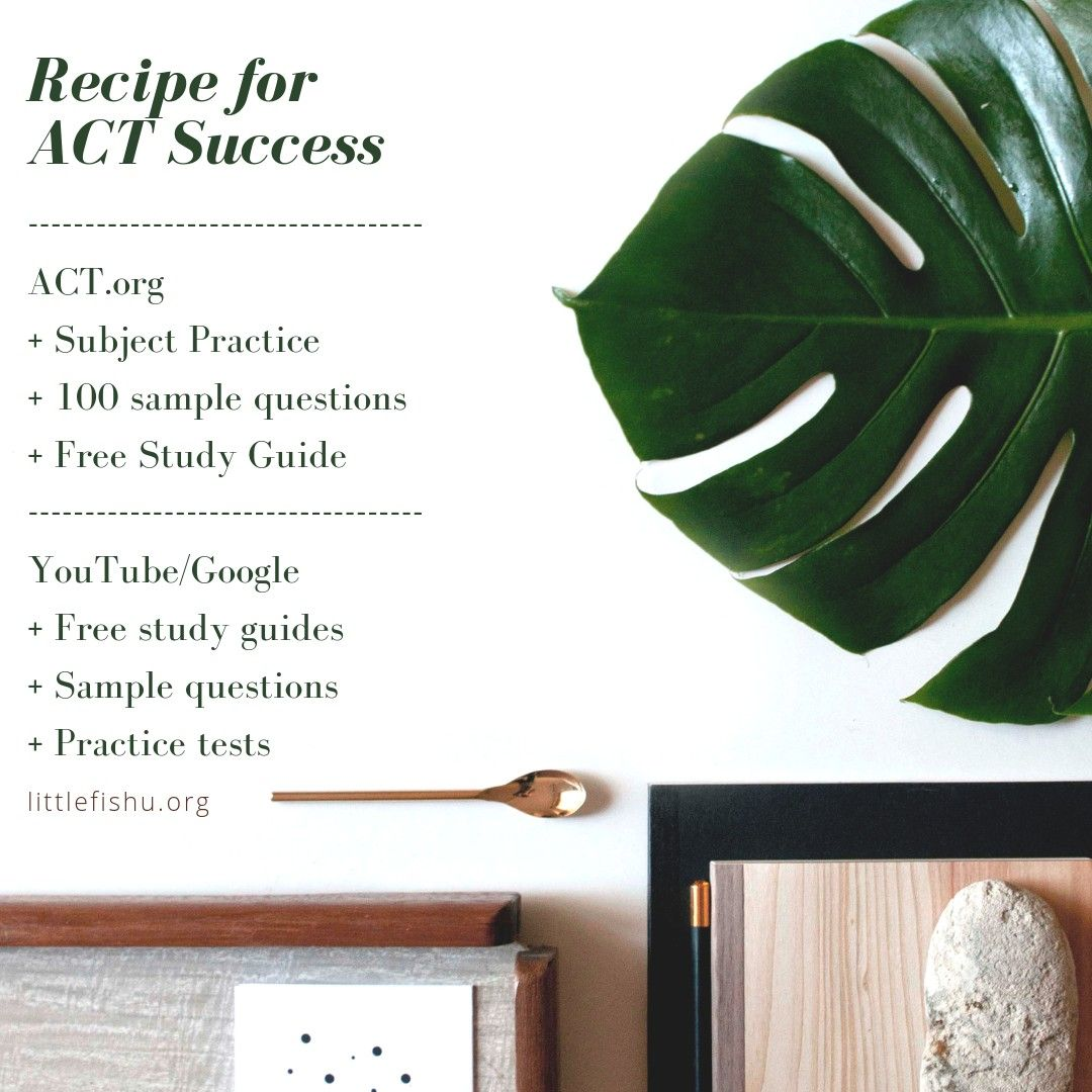 The recipe for ACT success starts with a sprinkle of study
