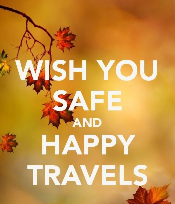 How to wish someone safe travels