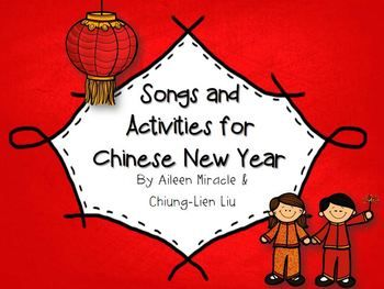 Songs And Activities For Chinese New Year Chinese New Year Chinese New Year Activities Chinese New Year Music