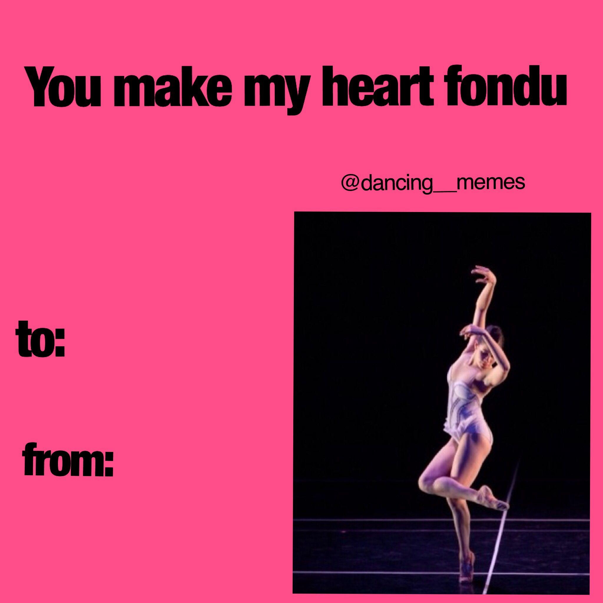 Funny Dance Meme Images : You make my heart fondu dance valentine from dancing