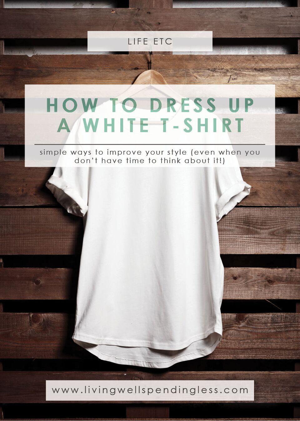 Dress Up a White T-Shirt   Fashion & Beauty   White T-Shirt Outfit Ideas   White T-Shirt Style