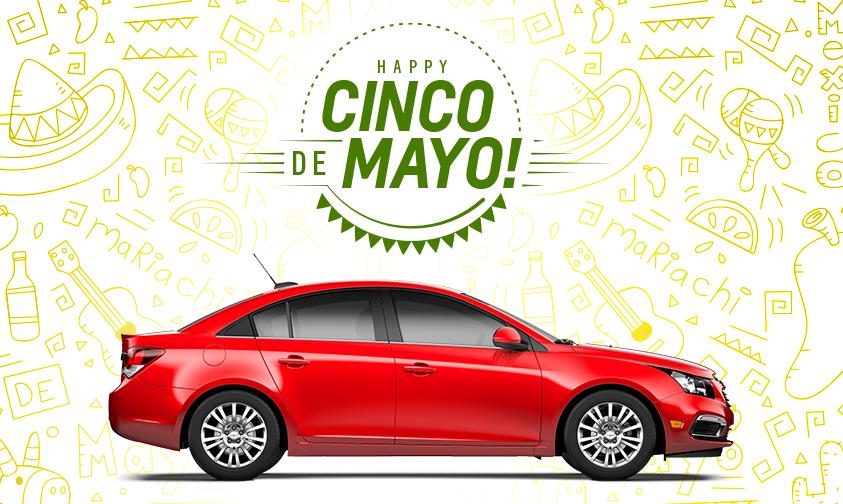Happy Cinco De Mayo From Wetzel Auto Chevrolet Cinco De Mayo