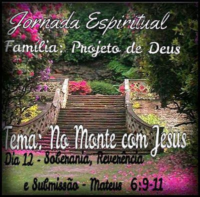 Manancial de Bênçãos: JE  Dia  12 - Soberania, Reverência
