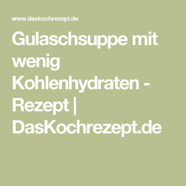 Gulaschsuppe mit wenig Kohlenhydraten - Rezept | DasKochrezept.de