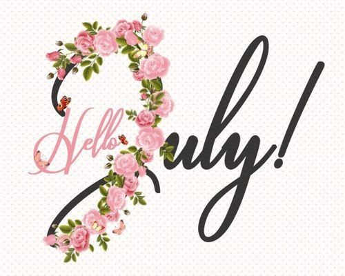 Image result for Hello July with flowers