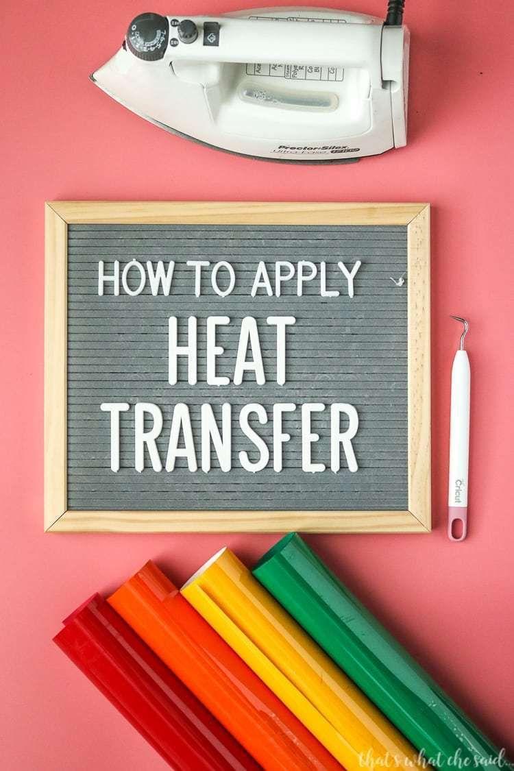 How to apply heat transfer iron on heat transfer vinyl