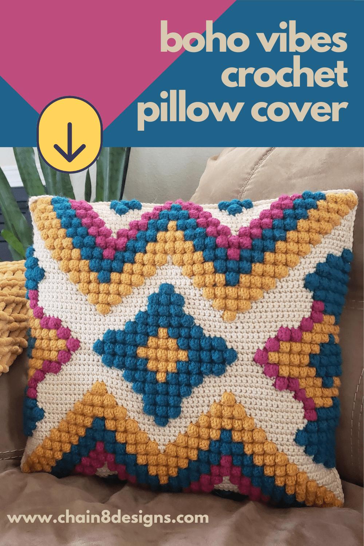 Boho Vibes Crochet Pillow Cover   Chain 8 Designs