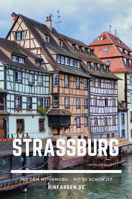 Strassburg Mit Wohnmobil 5 Tolle Tipps Fur Deinen Besuch Frankreich Urlaub Reisen Wohnmobil