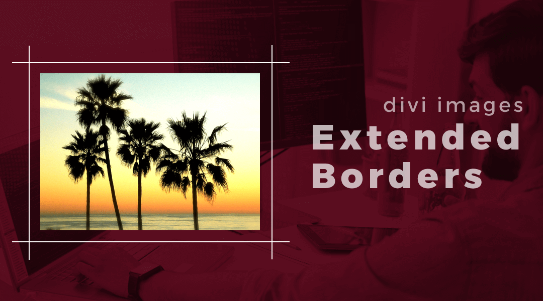 How To Add Borders Around An Image That Extend Beyond Each