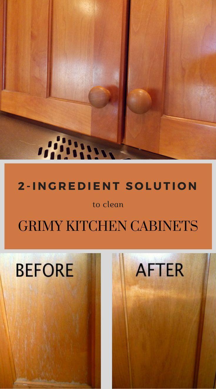 2-Ingredient Solution To Clean Grimy Kitchen Cabinets in ...