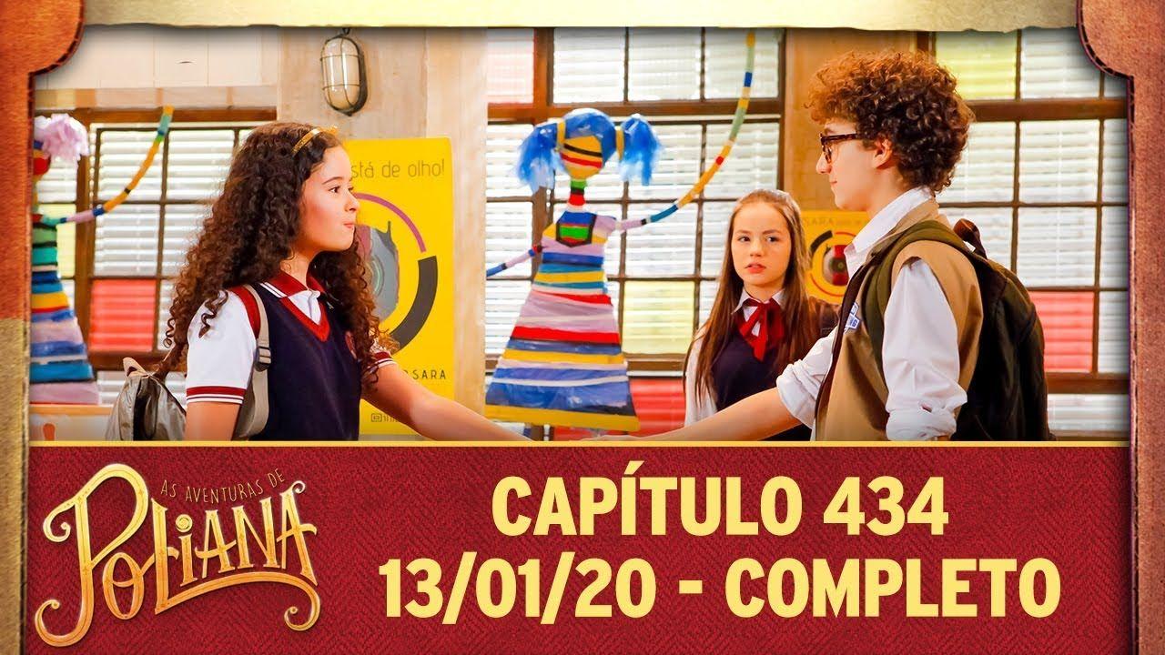 As Aventuras De Poliana Capitulo 434 13 01 20 Completo