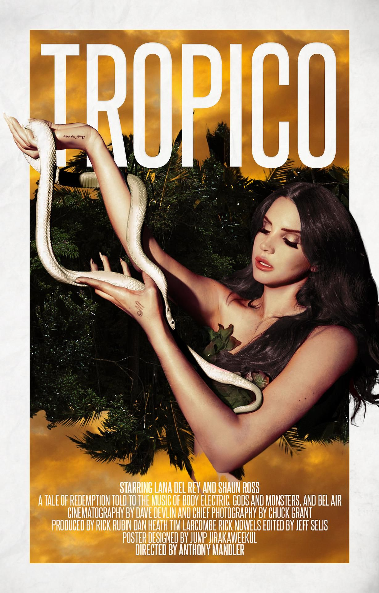 T R O P I C O Lana Del Rey Tropico Lana Del Rey Paradise