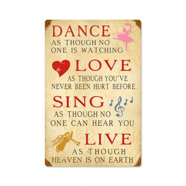 Dance Love Sing Live metal art sign, vintage style advertising sign ...