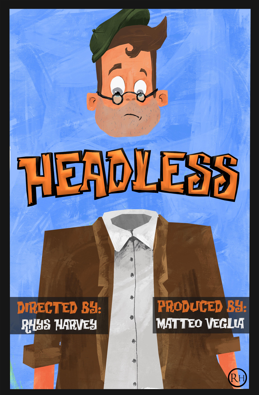 Poster for short film Headless: https://vimeo.com/174536860 created by Rhys Harvey - http://www.rhysharvey.com/