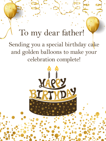 Cake And Golden Balloons Happy Birthday Card For Father Receiving