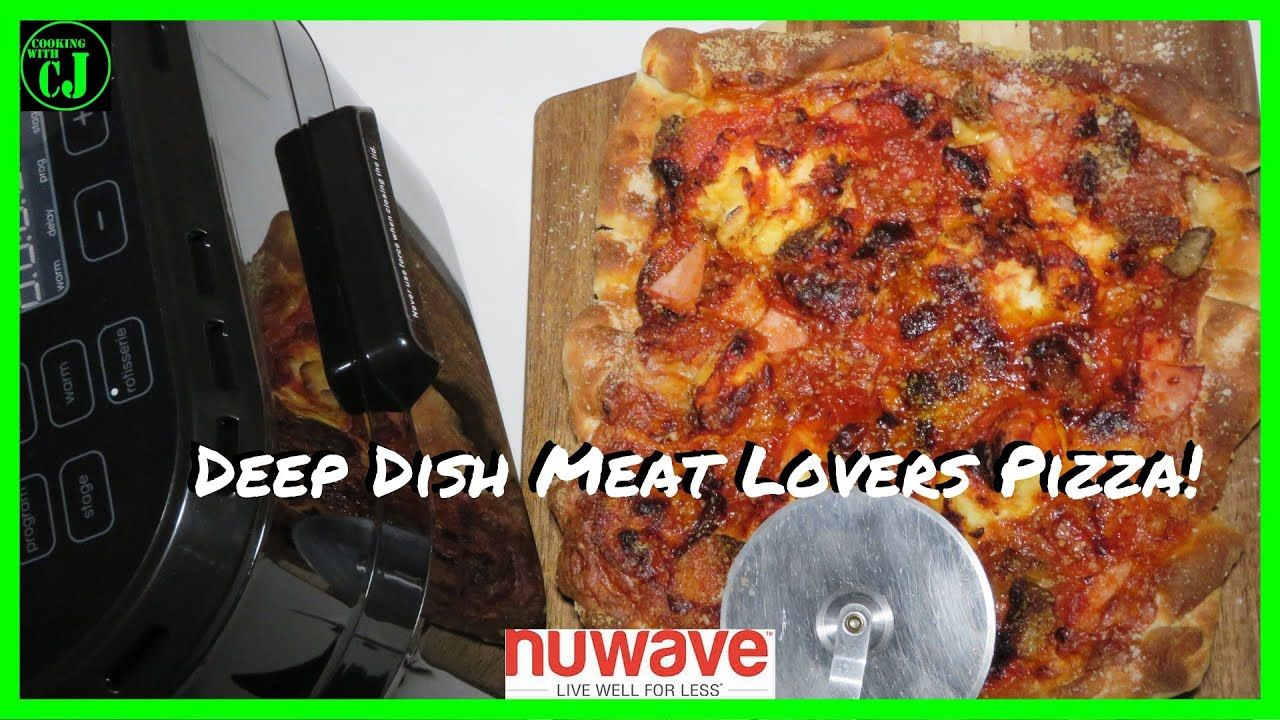 Air Fryer Deep Dish Pizza NuWave Brio 10 quart Air Fryer