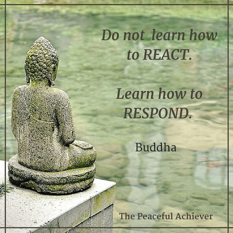 "Buddha Love Quotes Beauteous Wisdom Quote ~ ""do Not Learn How To Reactlearn How To Respond . Design Decoration"