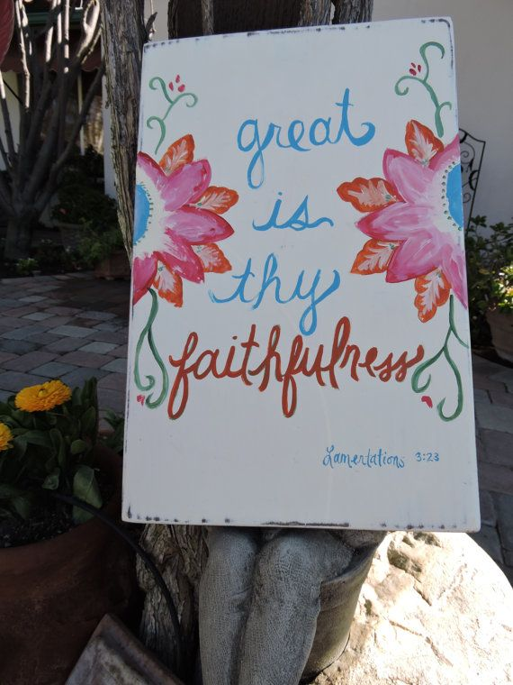 Great is Thy Faithfulness sign by PaintandPaddles on Etsy $38