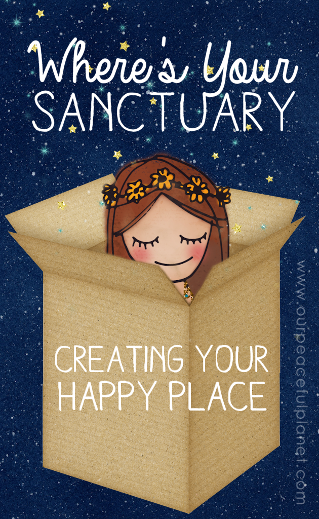 """Why it's important for you have your own special sanctuary or """"happy place"""" that you can retreat too daily and some great simple ideas for creating one!"""