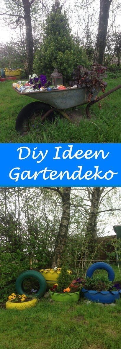Schöne Garten Deko Ideen für wenig Geld Eine alte Schubkarre
