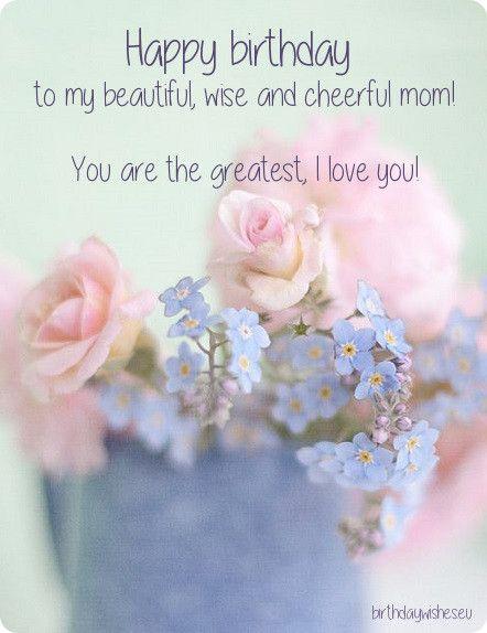 Happy Birthday Wishes Mom ~ Happy birthday mom pinterest and