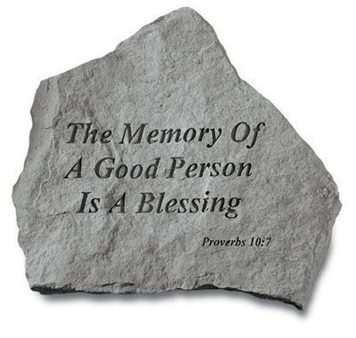 Memorial Garden Stone - The Memory of a Good Person is a Blessing  #memorials #memorialgarden #memorialstones #gardenstones #memorialgardengifts #sympathyquotes #sympathygifts #memorialgifts #condolencegifts #expressingsympathy #grief   http://www.thecomfortcompany.net/